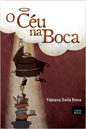 Céu na boca - Fabiano Dalla Bona